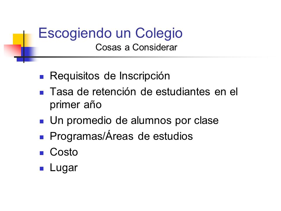 Escogiendo un Colegio Requisitos de Inscripción