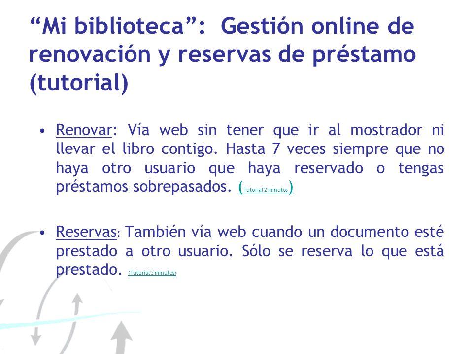 Mi biblioteca : Gestión online de renovación y reservas de préstamo (tutorial)