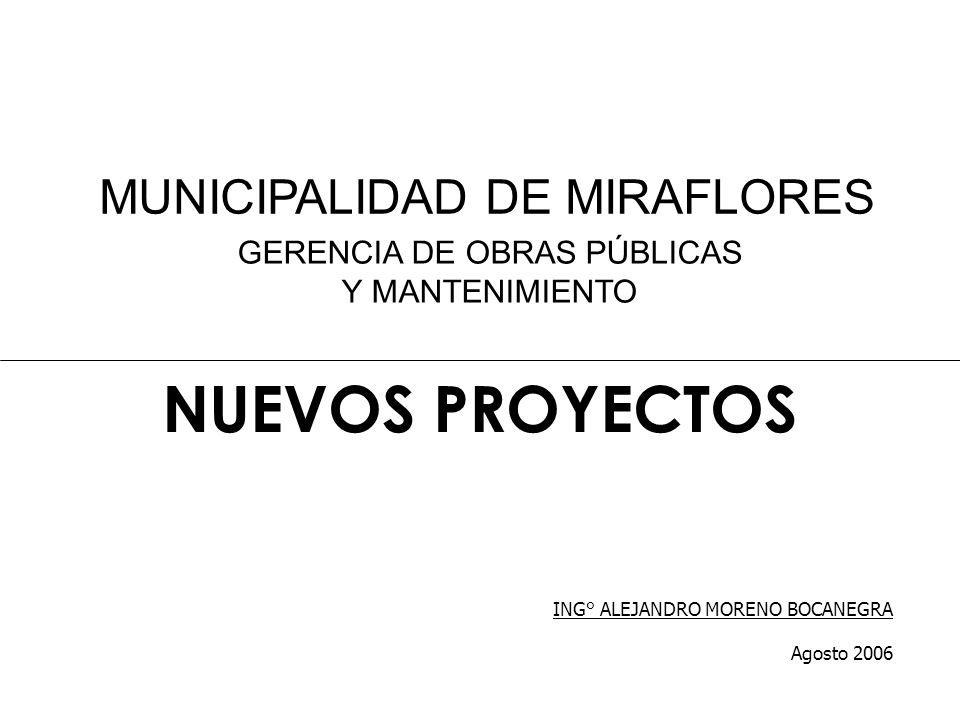 NUEVOS PROYECTOS MUNICIPALIDAD DE MIRAFLORES