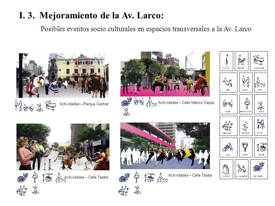 I. 3. Mejoramiento de la Av. Larco: