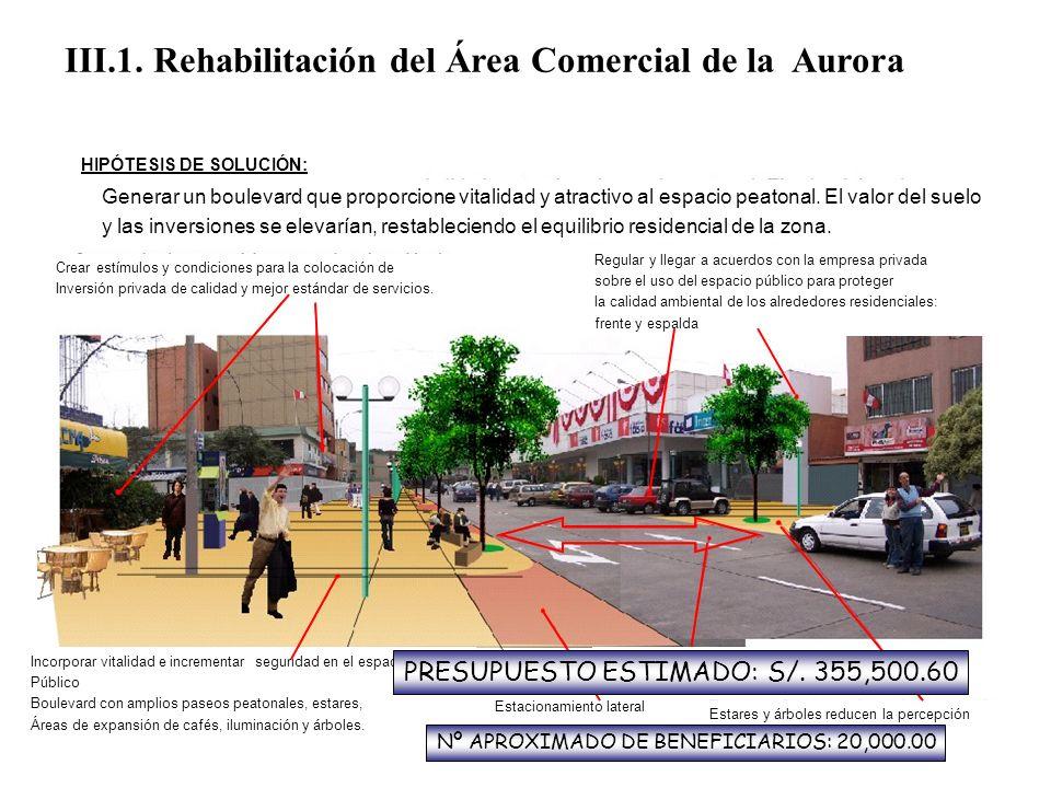 III.1. Rehabilitación del Área Comercial de la Aurora