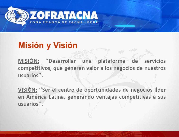 Misión y Visión MISIÓN: Desarrollar una plataforma de servicios competitivos, que generen valor a los negocios de nuestros usuarios .