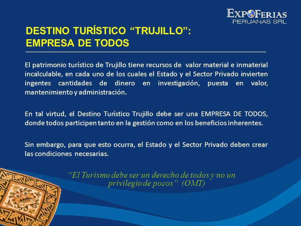 DESTINO TURÍSTICO TRUJILLO : EMPRESA DE TODOS