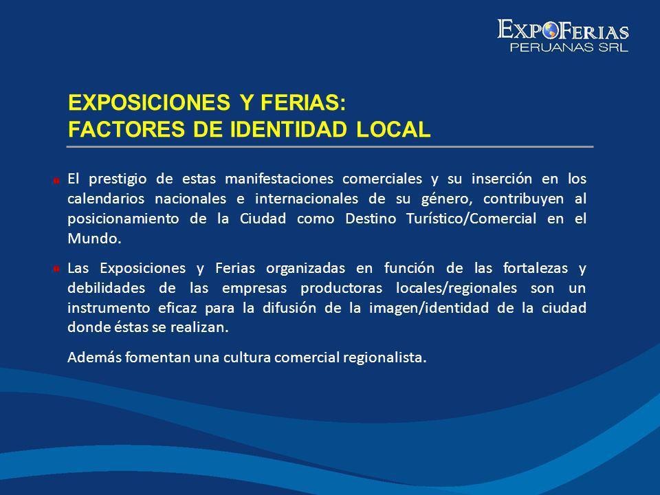EXPOSICIONES Y FERIAS: FACTORES DE IDENTIDAD LOCAL