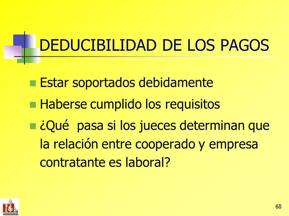 DEDUCIBILIDAD DE LOS PAGOS