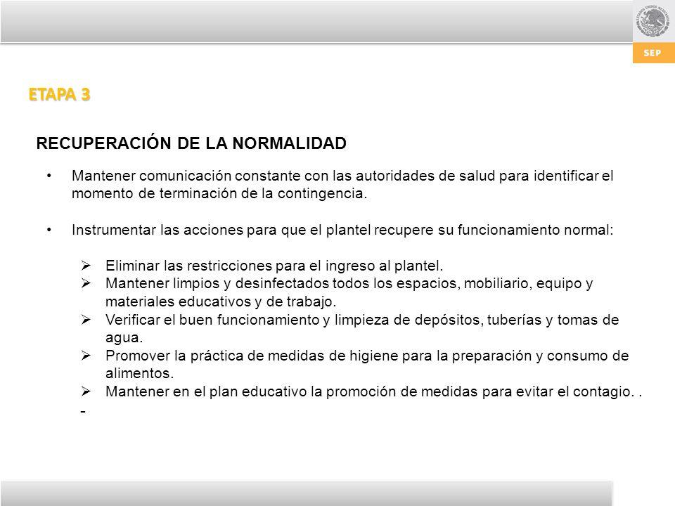 ETAPA 3 RECUPERACIÓN DE LA NORMALIDAD -