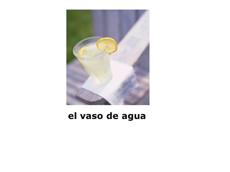 el vaso de agua