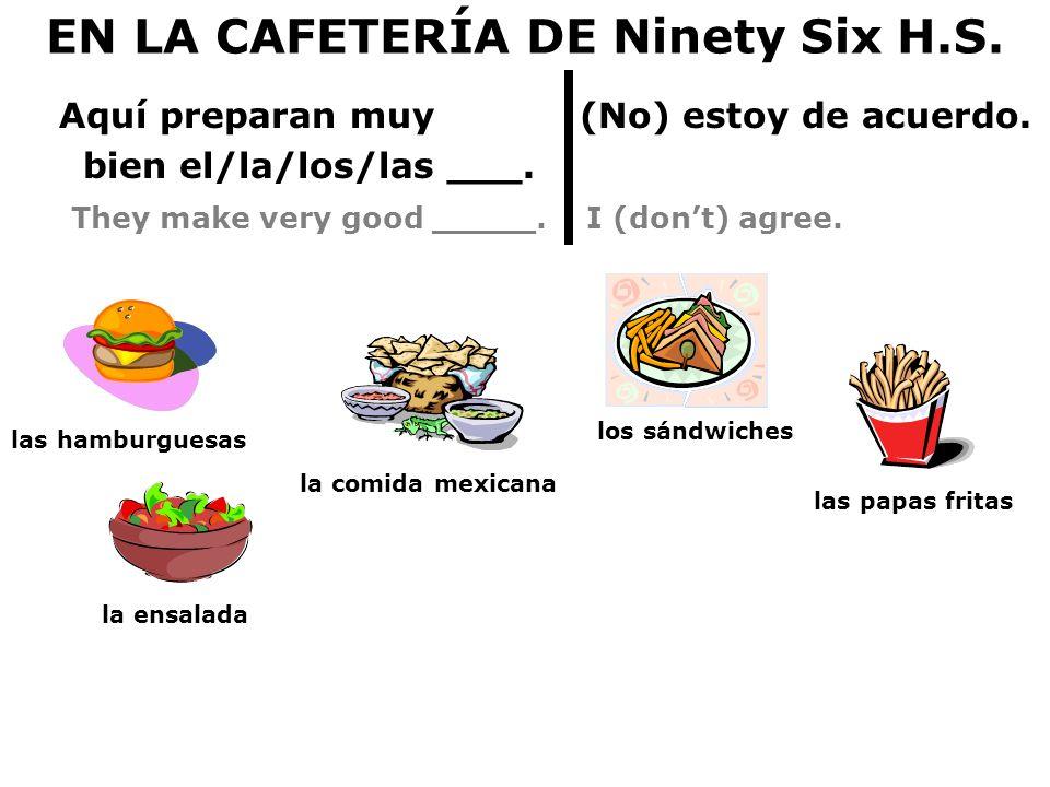 EN LA CAFETERÍA DE Ninety Six H.S.