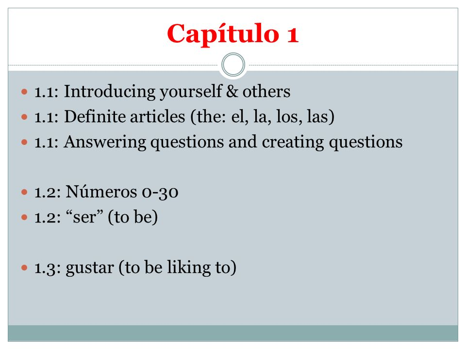 Capítulo 1 1.1: Introducing yourself & others