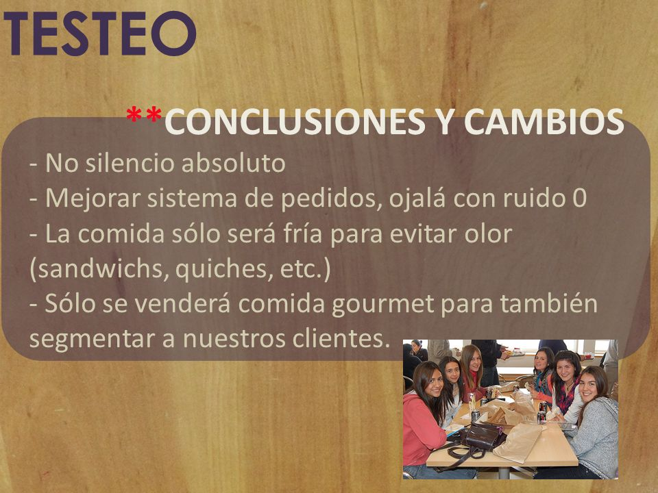 TESTEO **CONCLUSIONES Y CAMBIOS - No silencio absoluto
