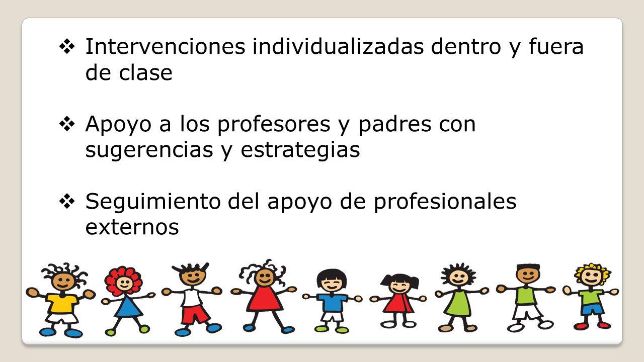 Intervenciones individualizadas dentro y fuera de clase