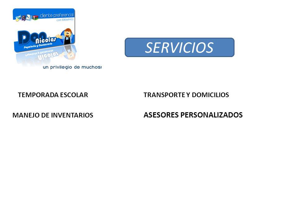 SERVICIOS Asesores personalizados Temporada Escolar
