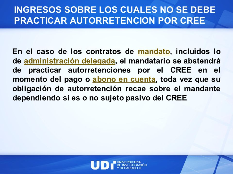 INGRESOS SOBRE LOS CUALES NO SE DEBE PRACTICAR AUTORRETENCION POR CREE