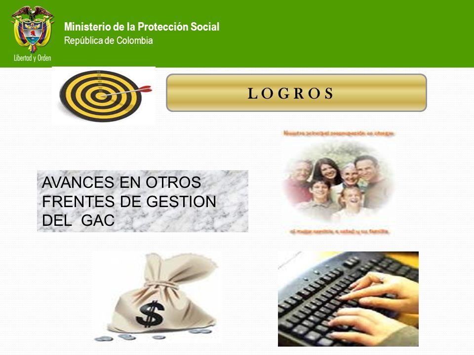AVANCES EN OTROS FRENTES DE GESTION DEL GAC