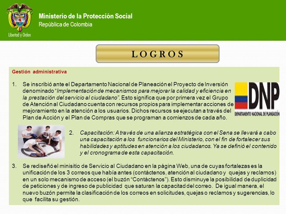 L O G R O S Ministerio de la Protección Social República de Colombia