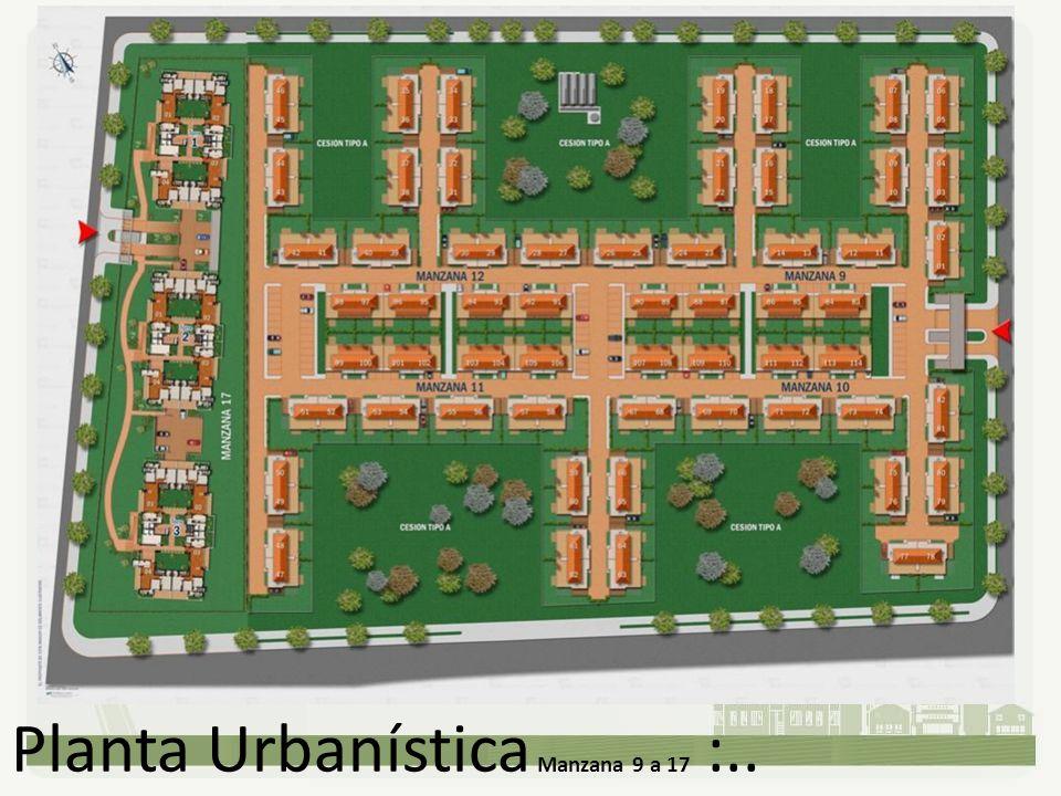 Planta Urbanística Manzana 9 a 17 :..