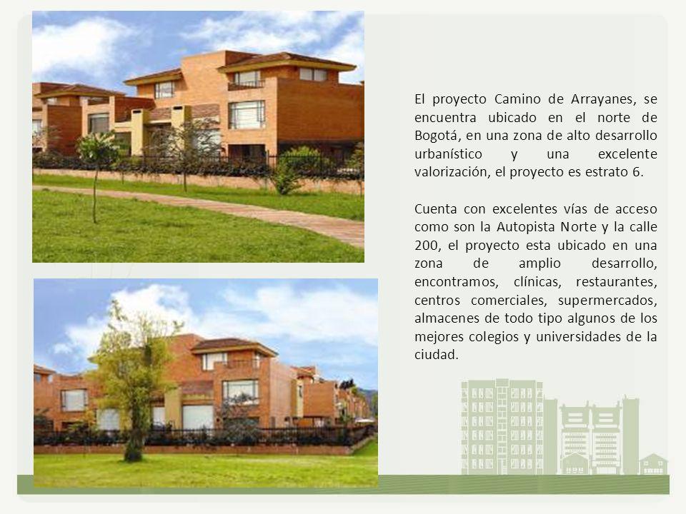El proyecto Camino de Arrayanes, se encuentra ubicado en el norte de Bogotá, en una zona de alto desarrollo urbanístico y una excelente valorización, el proyecto es estrato 6.
