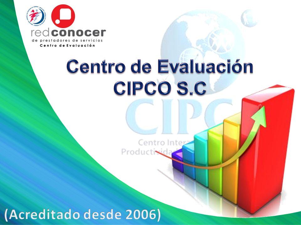 Centro de Evaluación CIPCO S.C