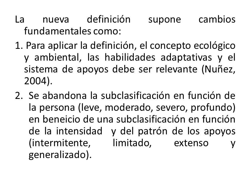 La nueva definición supone cambios fundamentales como:
