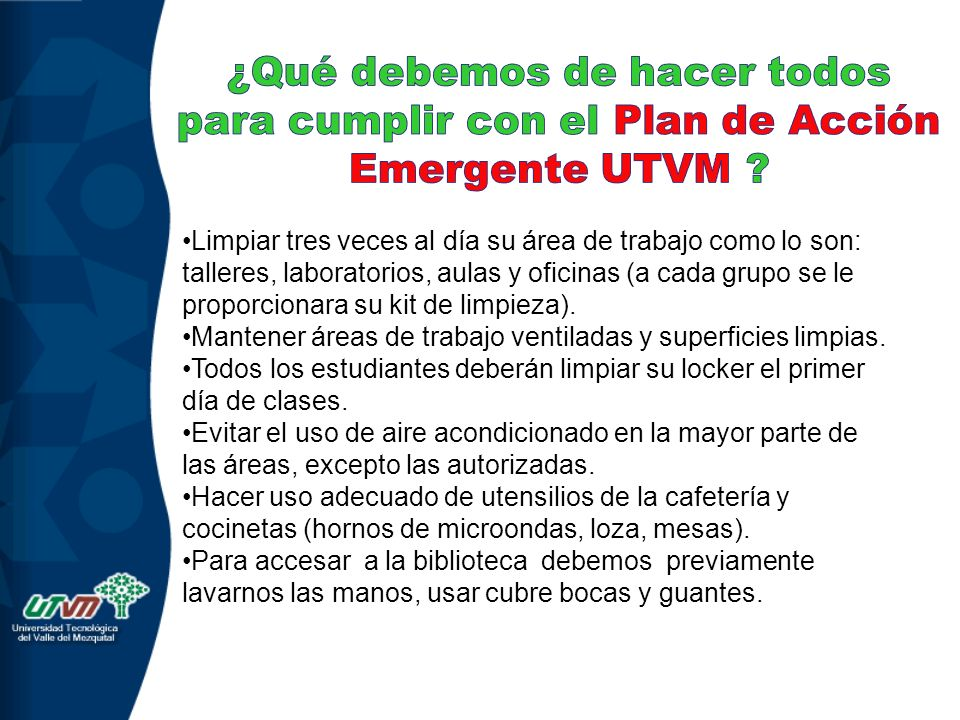 ¿Qué debemos de hacer todos para cumplir con el Plan de Acción Emergente UTVM
