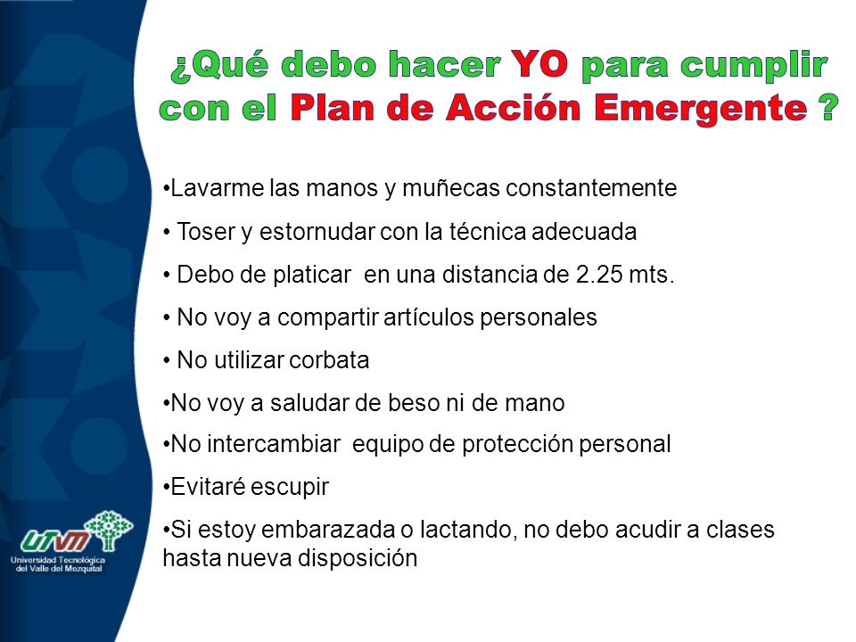 ¿Qué debo hacer YO para cumplir con el Plan de Acción Emergente