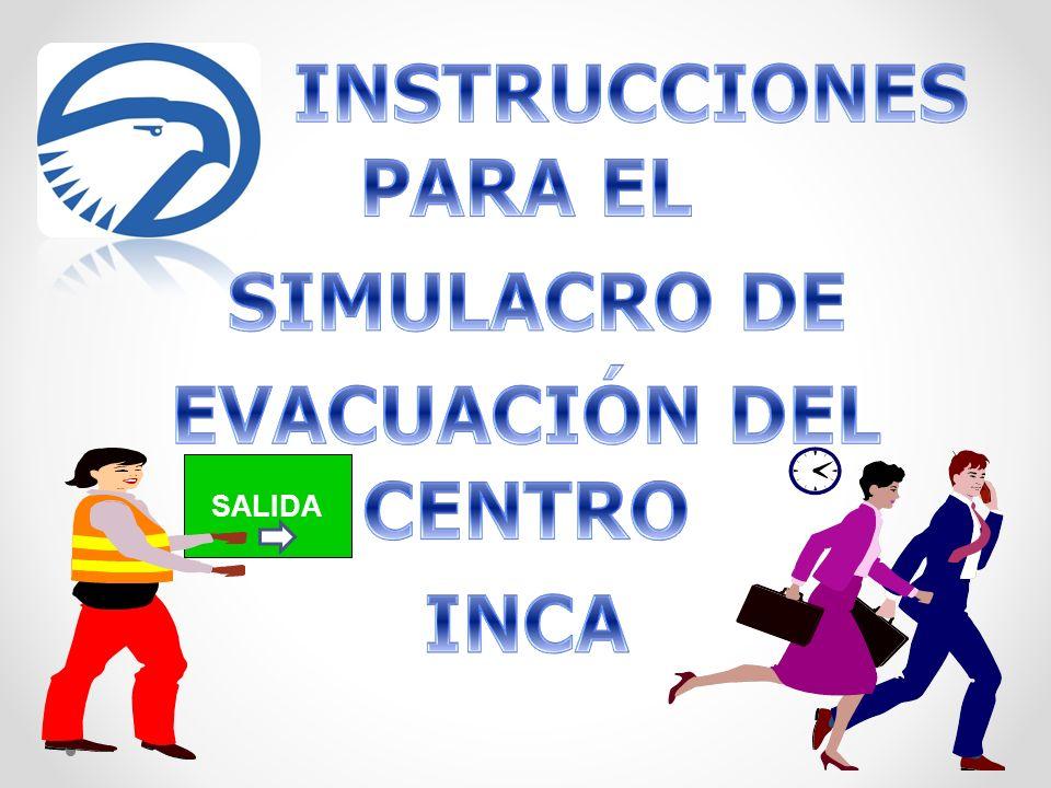 SIMULACRO DE EVACUACIÓN DEL CENTRO INCA