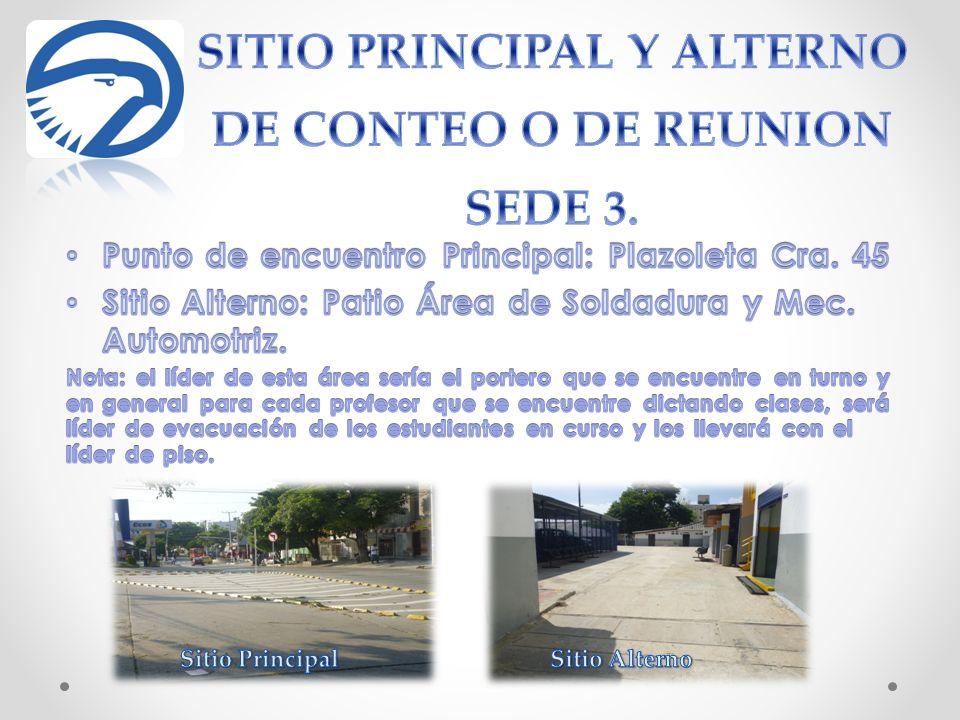 SITIO PRINCIPAL Y ALTERNO DE CONTEO O DE REUNION SEDE 3.