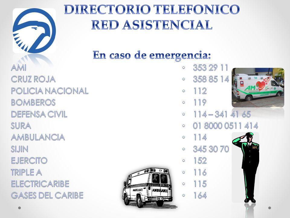 DIRECTORIO TELEFONICO RED ASISTENCIAL En caso de emergencia: