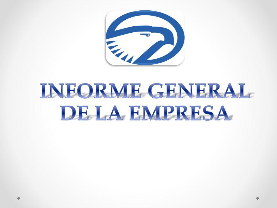 INFORME GENERAL DE LA EMPRESA