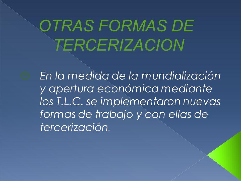 OTRAS FORMAS DE TERCERIZACION