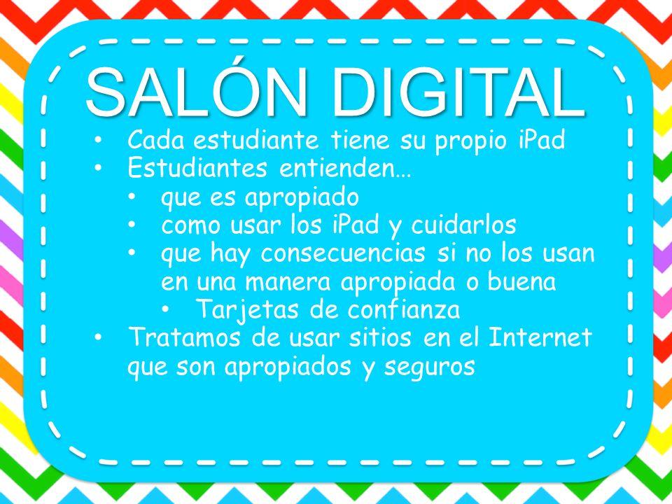 SALÓN DIGITAL Cada estudiante tiene su propio iPad