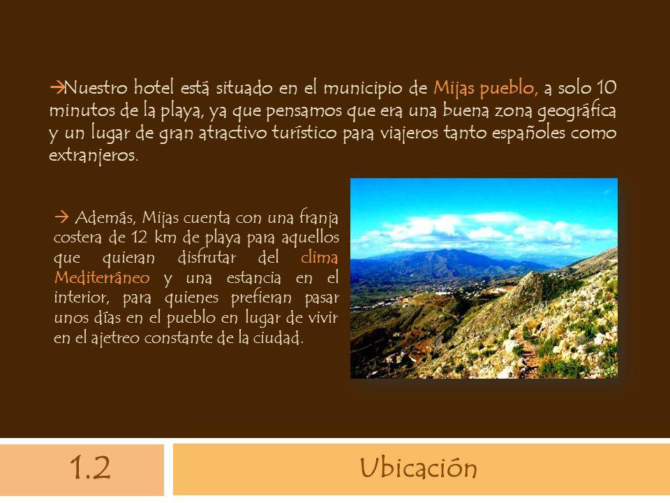 Nuestro hotel está situado en el municipio de Mijas pueblo, a solo 10 minutos de la playa, ya que pensamos que era una buena zona geográfica y un lugar de gran atractivo turístico para viajeros tanto españoles como extranjeros.