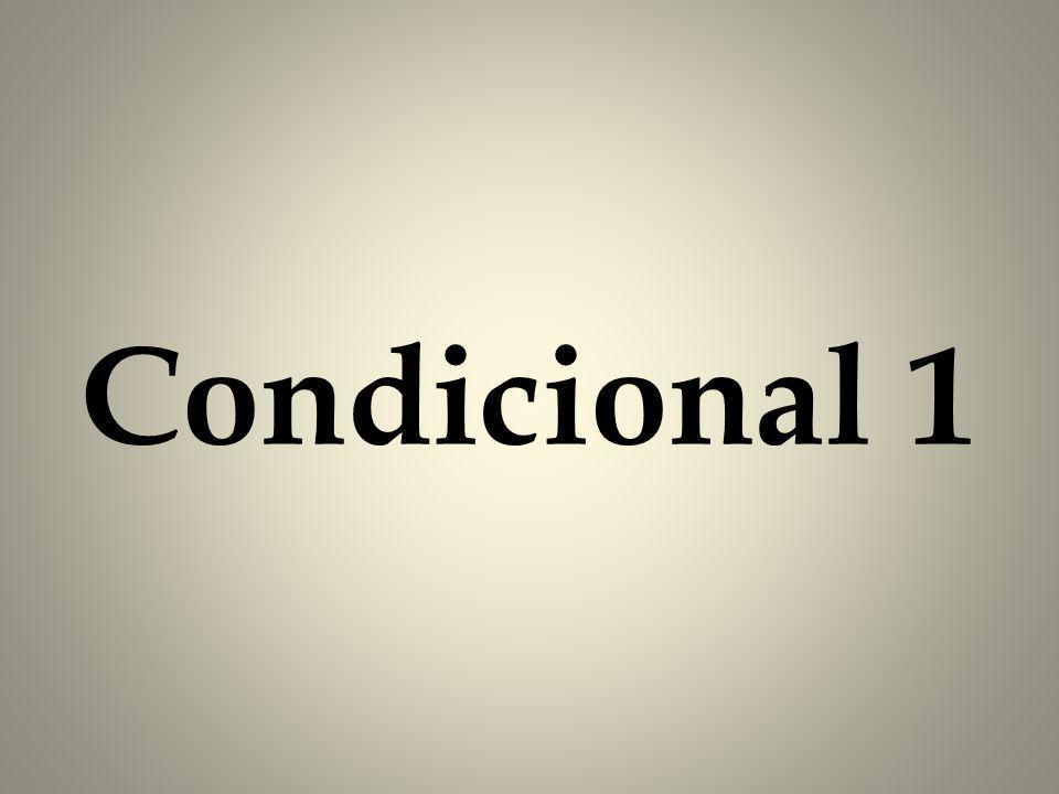 Condicional 1