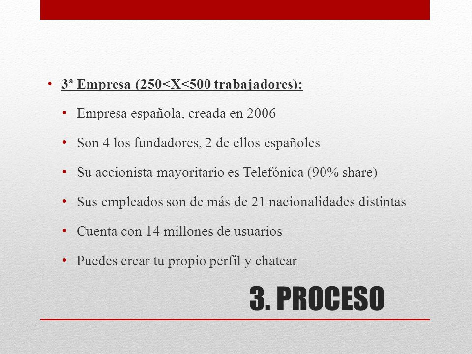 3. PROCESO 3ª Empresa (250<X<500 trabajadores):