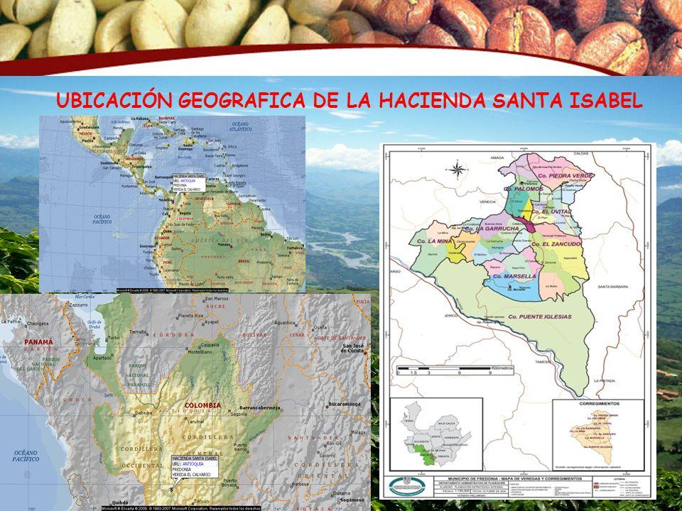 UBICACIÓN GEOGRAFICA DE LA HACIENDA SANTA ISABEL