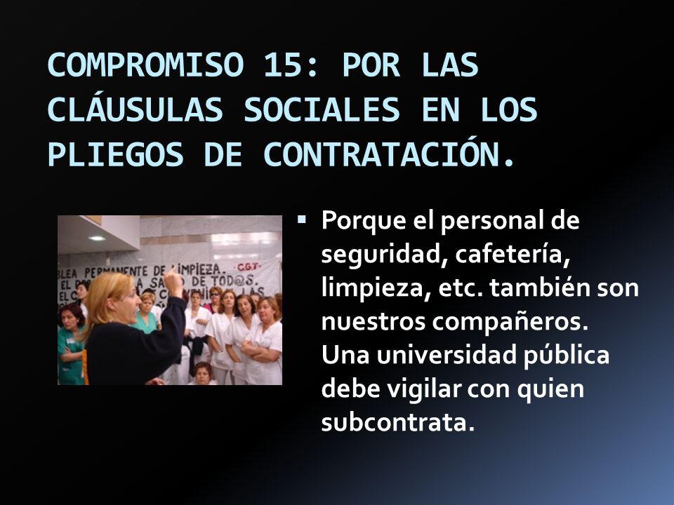 COMPROMISO 15: POR LAS CLÁUSULAS SOCIALES EN LOS PLIEGOS DE CONTRATACIÓN.