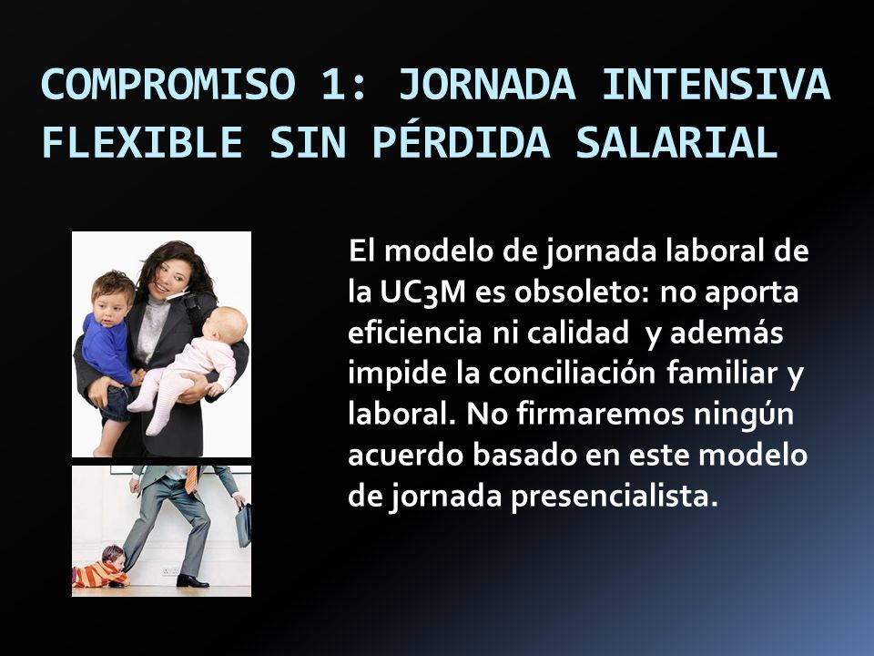 COMPROMISO 1: JORNADA INTENSIVA FLEXIBLE SIN PÉRDIDA SALARIAL