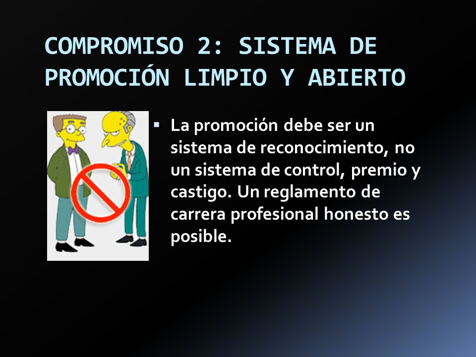 COMPROMISO 2: SISTEMA DE PROMOCIÓN LIMPIO Y ABIERTO