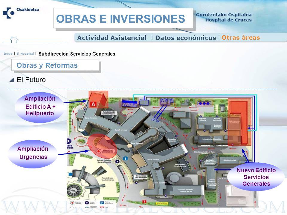 Edificio A + Helipuerto Nuevo Edificio Servicios Generales