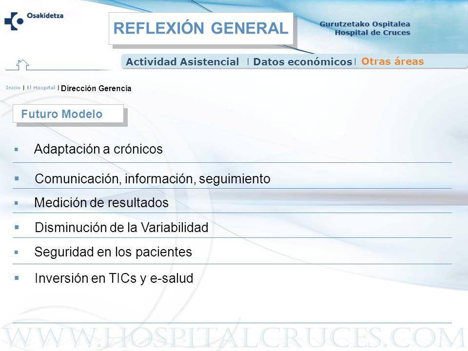 REFLEXIÓN GENERAL Comunicación, información, seguimiento