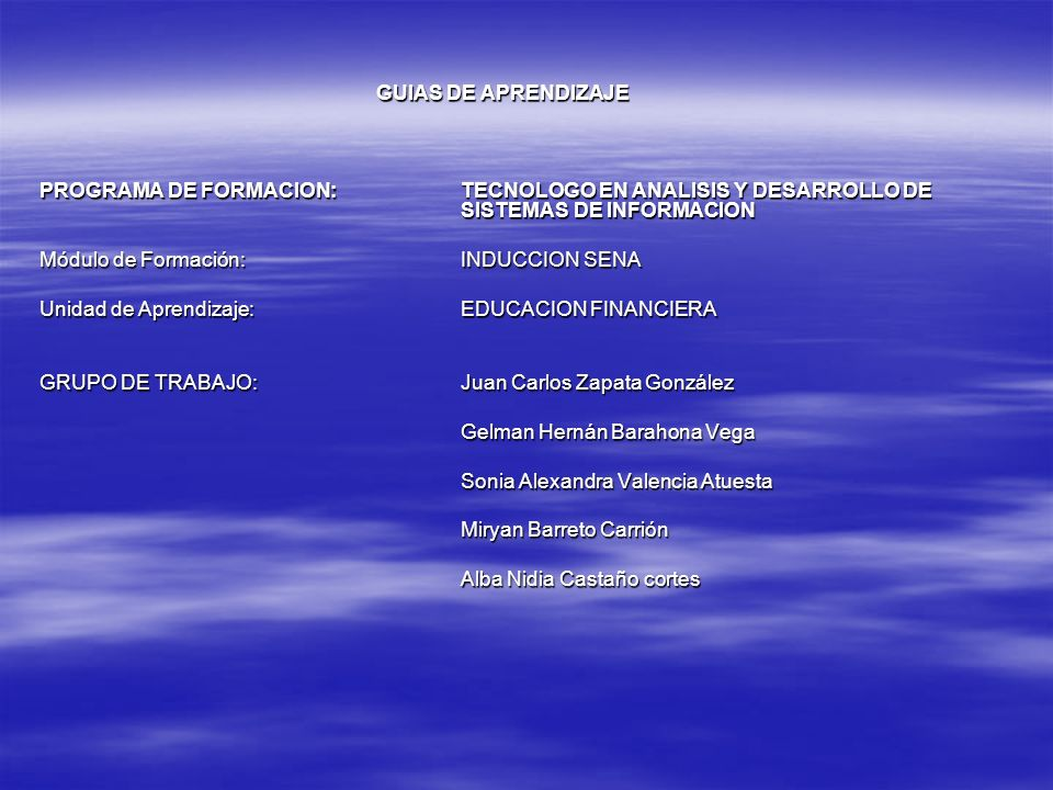 GUIAS DE APRENDIZAJE PROGRAMA DE FORMACION: TECNOLOGO EN ANALISIS Y DESARROLLO DE SISTEMAS DE INFORMACION.