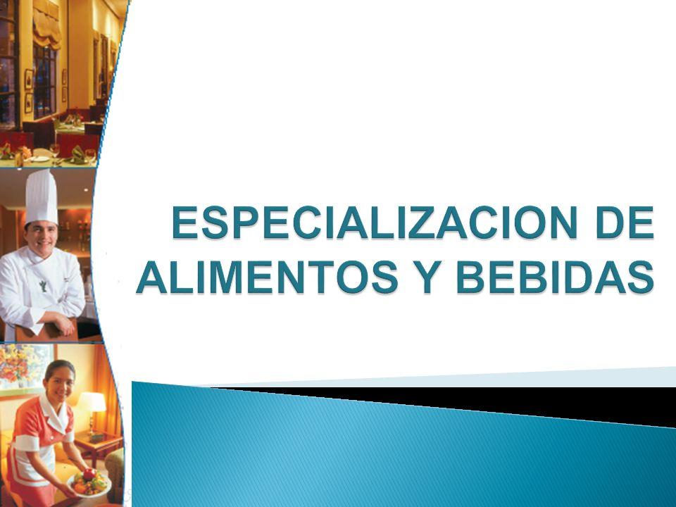 ESPECIALIZACION DE ALIMENTOS Y BEBIDAS