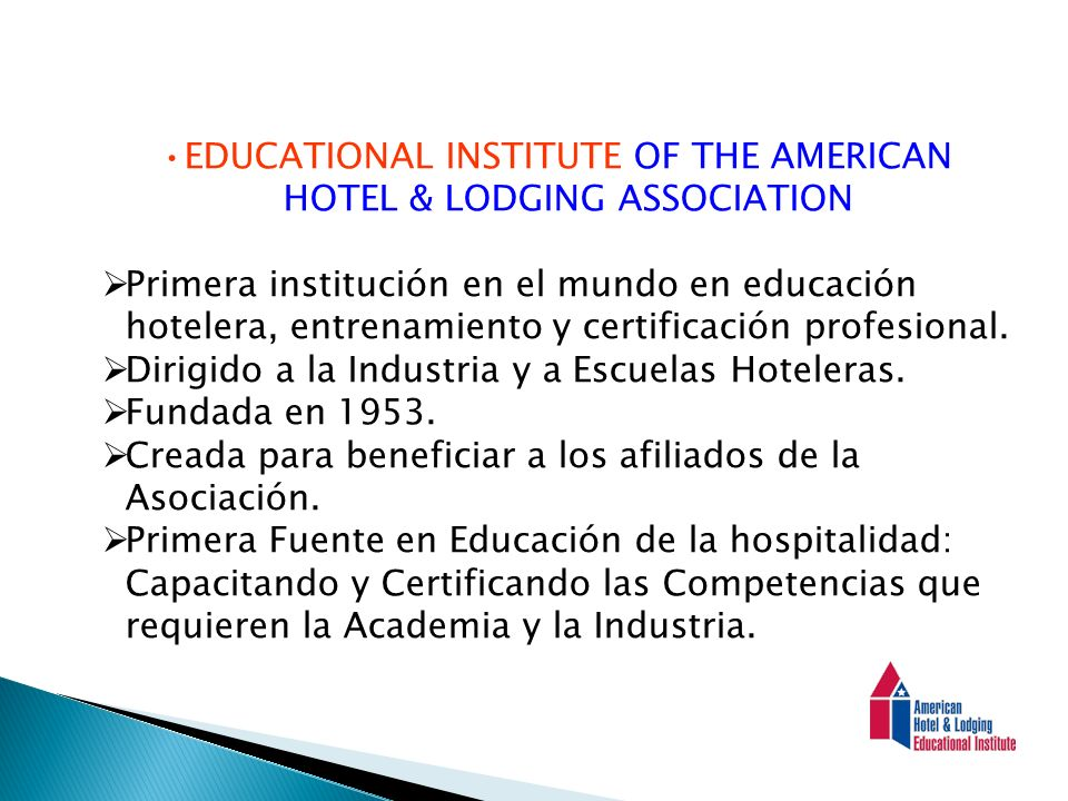 EDUCATIONAL INSTITUTE OF THE AMERICAN HOTEL & LODGING ASSOCIATION