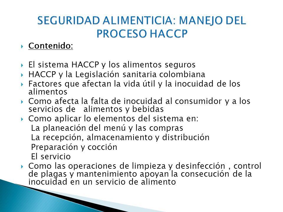 SEGURIDAD ALIMENTICIA: MANEJO DEL PROCESO HACCP