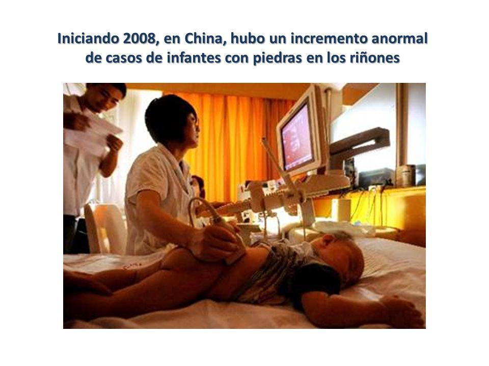 Iniciando 2008, en China, hubo un incremento anormal de casos de infantes con piedras en los riñones