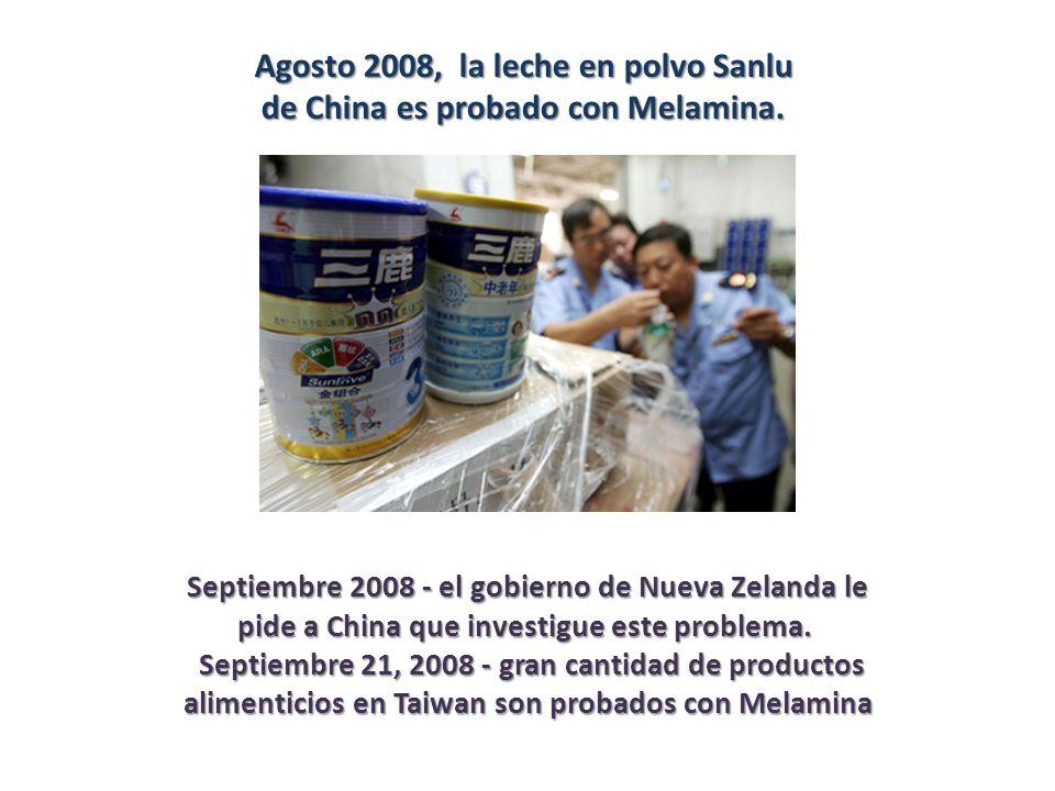 Agosto 2008, la leche en polvo Sanlu de China es probado con Melamina.