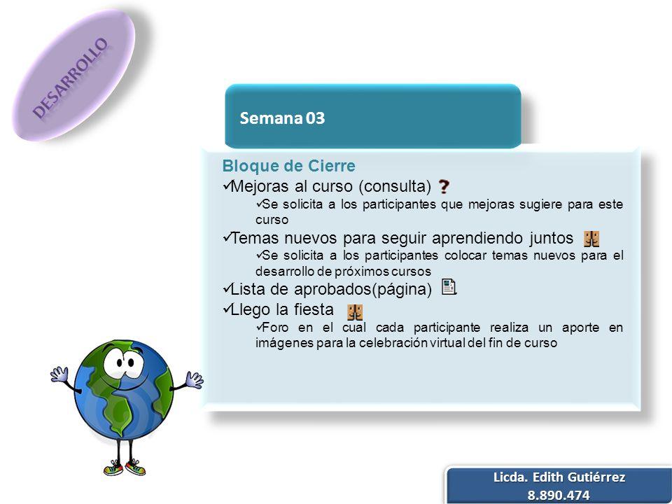 DESARROLLO Semana 03 Bloque de Cierre Mejoras al curso (consulta)