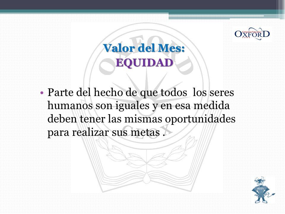 Valor del Mes: EQUIDAD.