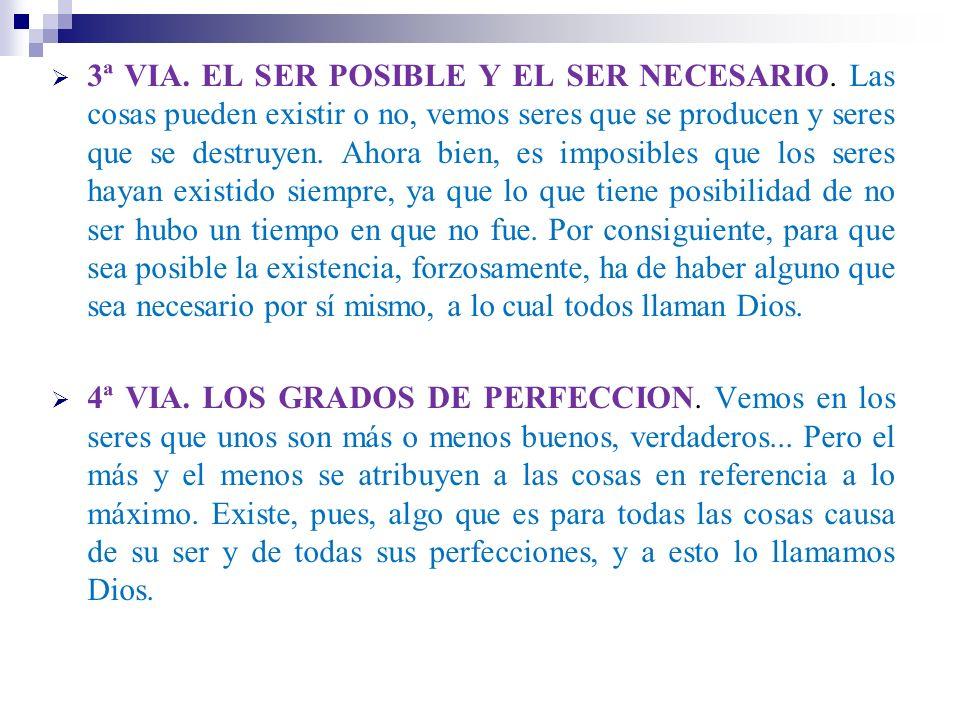 3ª VIA. EL SER POSIBLE Y EL SER NECESARIO