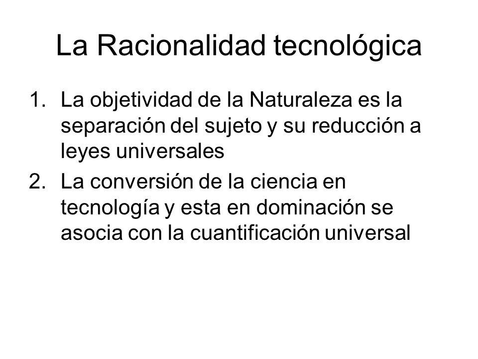 La Racionalidad tecnológica